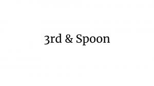 3rd & Spoon