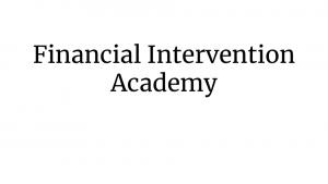 Financial Intervention Academy
