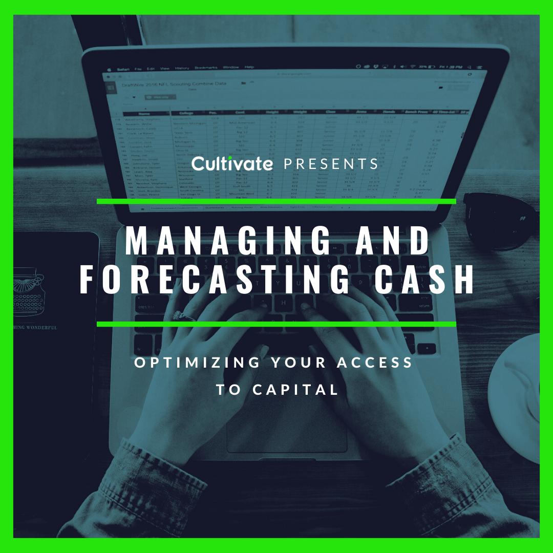 Managing and Forecasting Cash