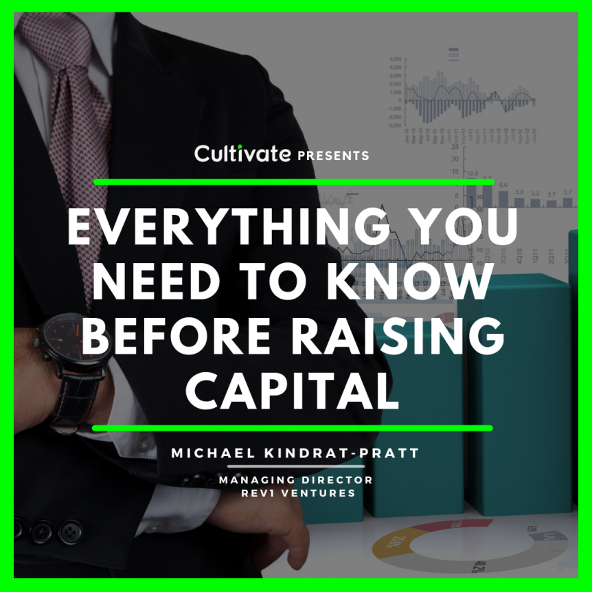 Everything You Need to Know Before Raising Capital