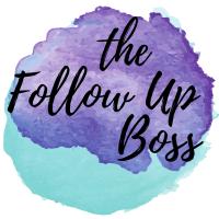The Follow Up Boss