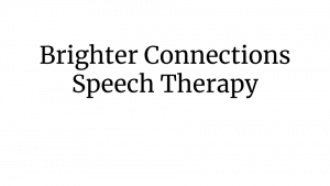 Brighter Connections Speech Therapy
