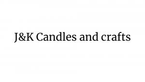J & K Candles and Crafts