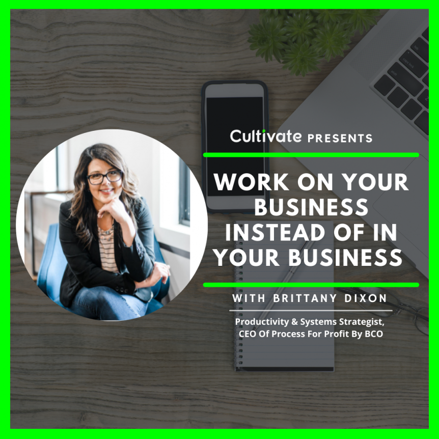Work On Your Business Instead Of In Your Business