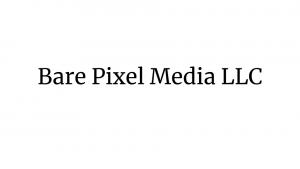 Bare Pixel Media LLC
